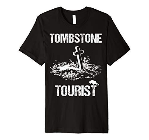 Tombstone Tourist Taphophilia Graveyard I Cemeteries Visitor Premium T-Shirt]()