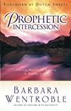 Prophetic Intercession: Unlocking Miracles and