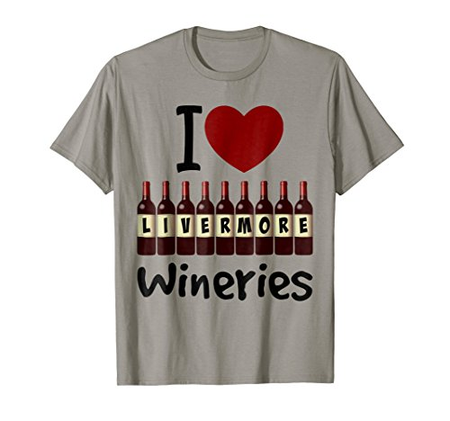 I Love Livermore Wineries Heart and Wine Bottles T-Shirt