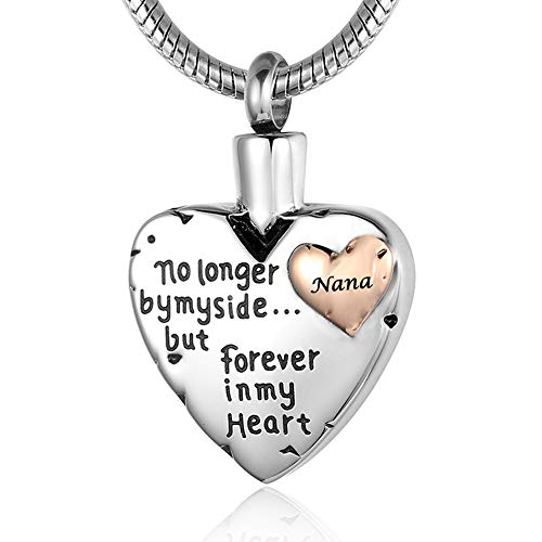 Heart Cremation Jewelry for Ashes Pendant,Memorial Urn Necklace for Ashes Nana Women -No Longer by My Side Forever in My Heart Keepsake Jewelry +Funnel +Velvet Box (Nana)