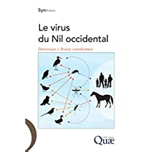Le virus du Nil occidental (Synthèses) (French Edition)