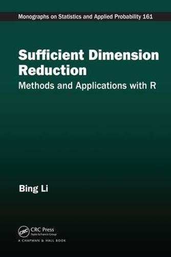 Best Sufficient Dimension Reduction: Methods and Applications with R (Chapman & Hall/CRC Monographs on St<br />P.D.F