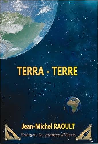 Terra-Terre de Jean-Michel Raoult