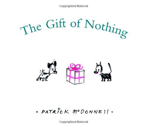 Amazon the gift of nothing christmas patrick mcdonnell amazon the gift of nothing christmas patrick mcdonnell friendship negle Image collections