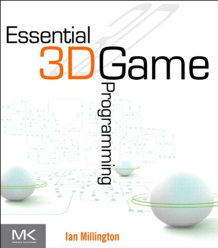 Essential 3D Game Programming: with C++ and OpenGL