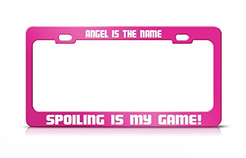 Envelope Angel (Envelope ANGEL IS THE NAME SPOILING IS MY GAME Hot Pink Metal License Plate Frame)