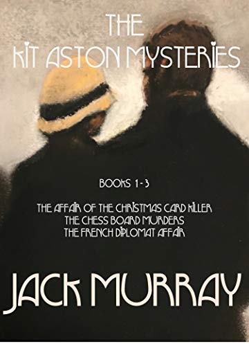 The Kit Aston Mysteries: Books 1 - 3: The Modern Classic