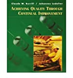 img - for [(Achieving Quality Through Continual Improvement )] [Author: Claude W. Burrill] [Aug-1998] book / textbook / text book