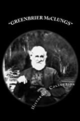 GREENBRIER McCLUNGS Historical Collection Paperback
