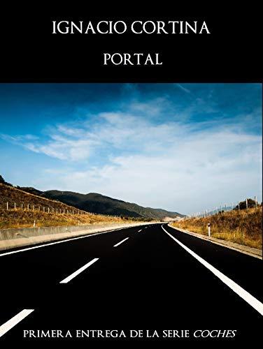Portal (Coches nº 1) (Spanish Edition)