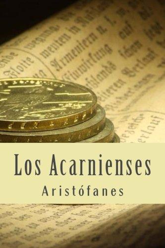 Los Acarnienses  [Aristófanes] (Tapa Blanda)