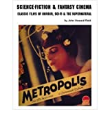 (SCIENCE-FICTION & FANTASY CINEMA: CLASSIC FILMS OF HORROR, SCI-FI & THE SUPERNATURAL) BY Paperback (Author) Paperback Published on (01 , 2007)