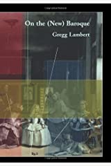 On the (New) Baroque by Gregg Lambert (2009-01-09) Paperback