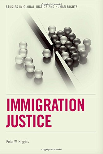 Immigration Justice (Studies in Global Justice and Human Rights)