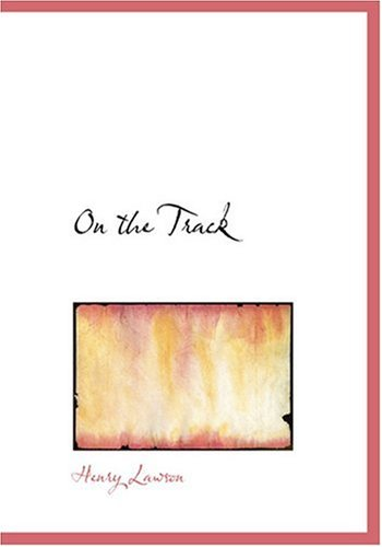 On the Track (Large Print Edition) ebook