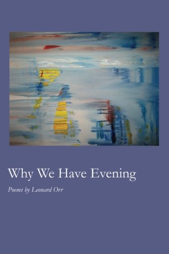 Why We Have Evening (Collections Cherry Grove)