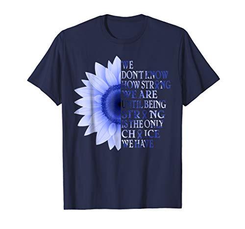 being strong dark blue flower colon cancer awareness t shirt