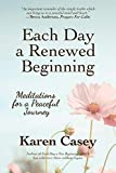 Each Day a Renewed Beginning: Meditations for a
