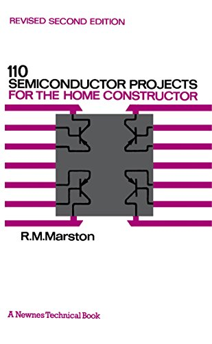 110 Semiconductor Projects for the Home Constructor ()