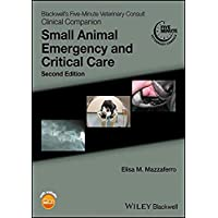 Blackwell's Five-Minute Veterinary Consult Clinical Companion: Small Animal Emergency...