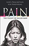 Pain: The Plight of Fallen Man
