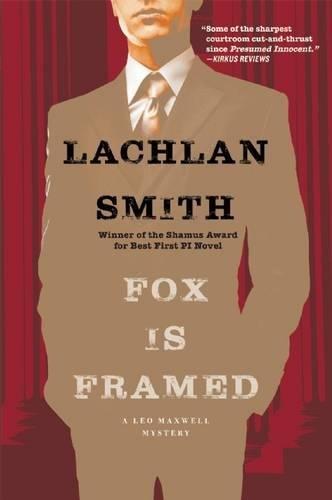 Fox Is Framed (Leo Maxwell Mystery)