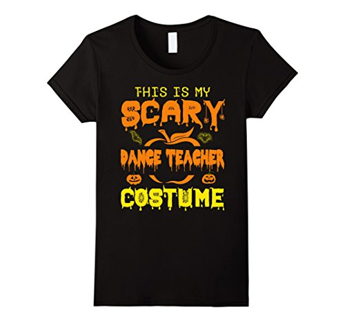 Dance Precisions Costumes (Womens This Is My Scary dance teacher Halloween Costume T-Shirt Medium Black)