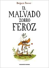 El malvado zorro feroz (Reservoir Gráfica): Amazon.es