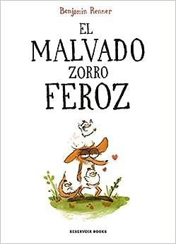 El Malvado Zorro Feroz por Benjamin Renner epub