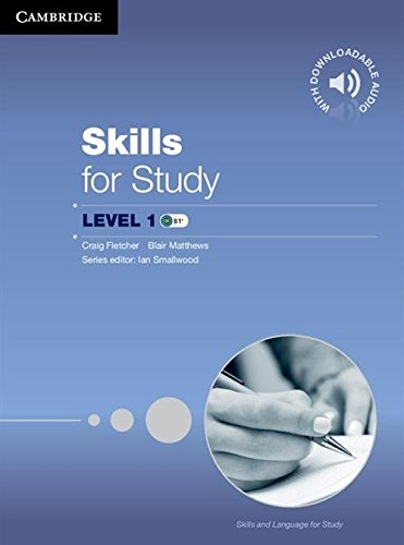 Skills for Study Level 1: Student's Book With Downloadable Audio Cef Level B1-b2