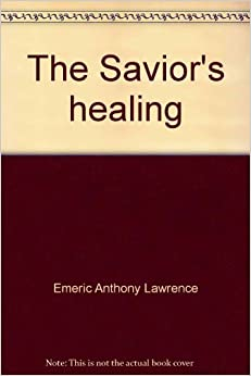 Book The Savior's healing: Sermons for the new rites of penance and the anointing of the sick