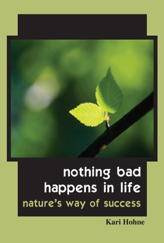 Nothing Bad Happens in Life - Nature's Way of Success