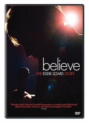 Believe: The Eddie Izzard Story (Best Of Eddie Izzard)