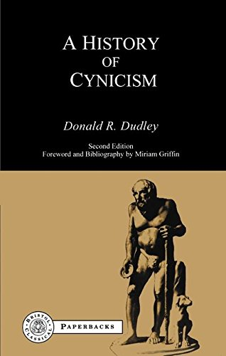 History of Cynicism: From Diogenes to the Sixth Century A.D. (BCPaperbacks)