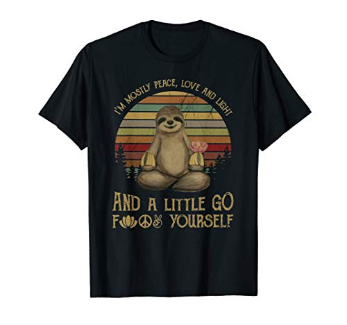I'm Mostly Peace, Love And Light Yoga Funny Sloth T-Shirt