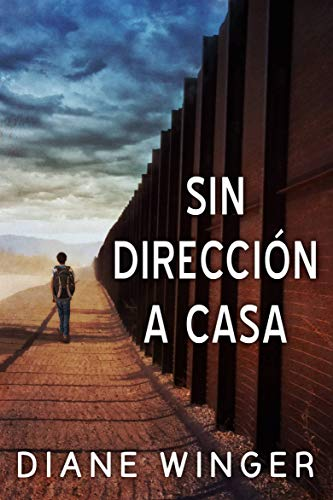 Sin Direccion a Casa (Spanish Edition) by [Winger, Diane]