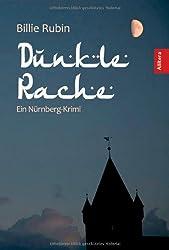Dunkle Rache: Ein Nürnberg-Krimi