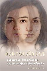 n3ur0r3lat05: Ficciones dendriticas, en homenaje a Oliver Sacks (Spanish Edition) Paperback