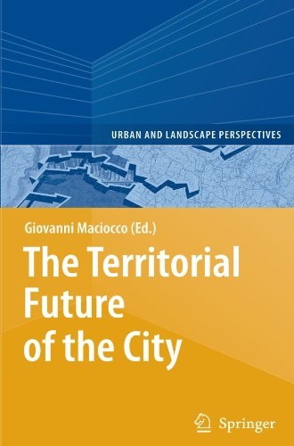 The Territorial Future of the City (Urban and Landscape Perspectives)