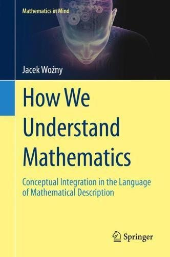 How We Understand Mathematics: Conceptual Integration in the Language of Mathematical Description
