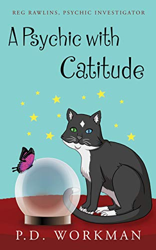 A Psychic With Catitude by P.D. Workman ebook deal