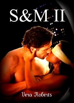 S&M II (Scott & Mariana) by [Roberts, Vera]