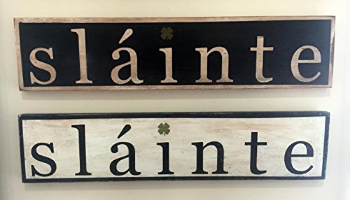 Sláinte Sign - Gaelic Irish primitive vintage rustic distressed sign with Green shamrock