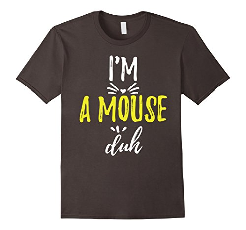 Mens I'm A Mouse Duh Easy Halloween Costume Shirt Small (Easy Homemade Halloween Costumes For Men)