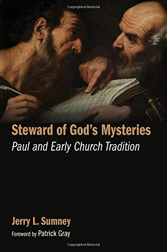Steward of God's Mysteries: Paul and Early Church Tradition PDF
