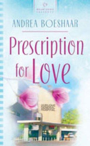 (Prescription for Love (Heartland Heroes Series, Book 1 / Heartsong Presents, No. 742))