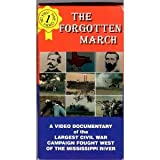THE FORGOTTEN MARCH - The Red River Campaign: A Video Documentary of the Largest Civil War Campaign Fought West of the Mississippi River