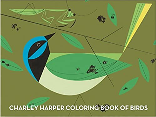 Charley Harper Coloring Book Of Birds Harper Charley 9781934429426 Amazon Com Books