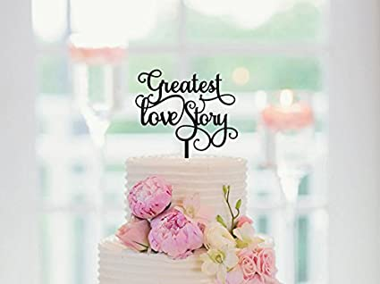 Amazon Wedding Cake Topper Greatest Love Story Engagement Vow
