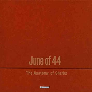 June Of 44 Anatomy Of Sharks The Amazon Music